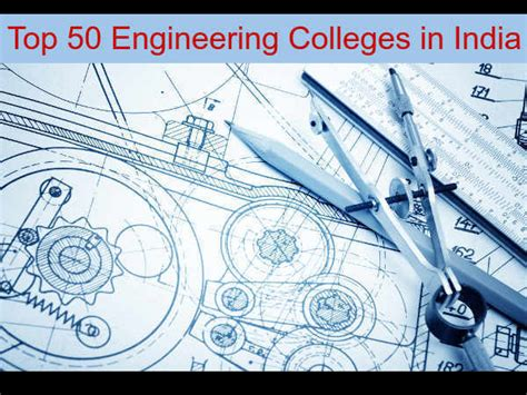 Top 50 Mba Colleges In Usa 2015 by Top 50 Engineering Colleges In India 2015 Careerindia
