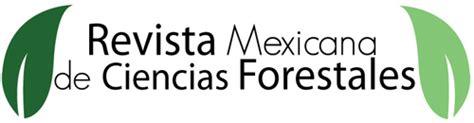 revista del centro de investigacin redalycorg revista mexicana de ciencias forestales home page
