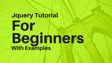 tutorials jquery beginners jquery tutorial for beginners youtube