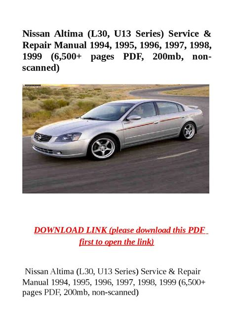 nissan altima l30 u13 series service repair manual 1994 1995 1996 1997 1998 1999