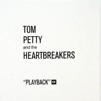 testo heartbreaker testi playback tom petty and the heartbreakers testi