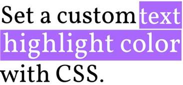html text background color code it pretty set a custom text highlight color with css
