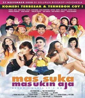 download mas suka masukin aja 2008 dvdrip indonesia download film gratis film mas suka masukin aja 2008