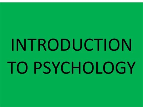 Introduction To Psychology psychology introduction
