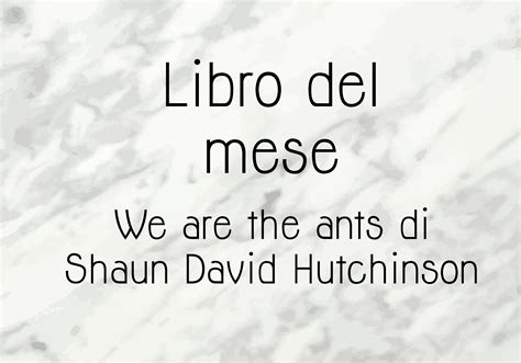 libro di febbraio quot we are the ants quot a patchwork life