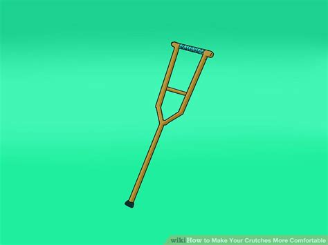 most comfortable crutches how to make your crutches more comfortable 9 steps
