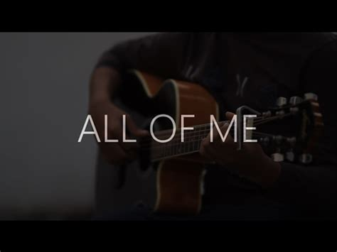 tutorial fingerstyle all of me john legend all of me fingerstyle guitar cover by dhruv