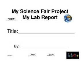 science fair project template best photos of science project report template science