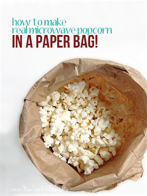 how to make real microwave popcorn in a paper bag new