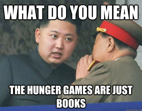 Funny Hungry Meme - let the hunger games begin