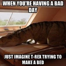 trex making bed lol on pinterest