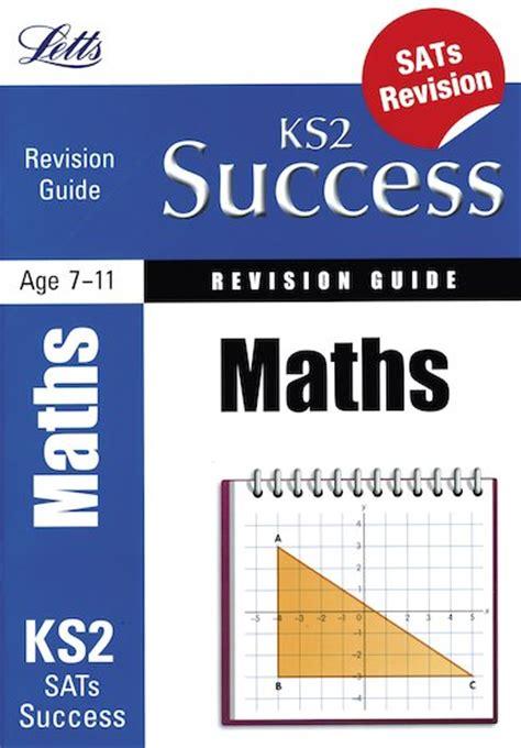 maths revision guide 1407159895 letts ks2 success revision guide maths sats scholastic shop