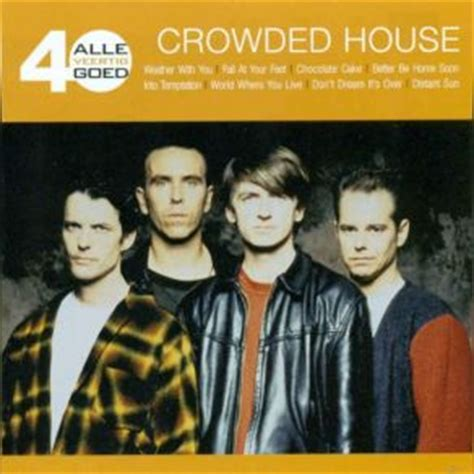 Crowded House Songs by Alle 40 Goed Cd1 Crowded House Mp3 Buy Tracklist