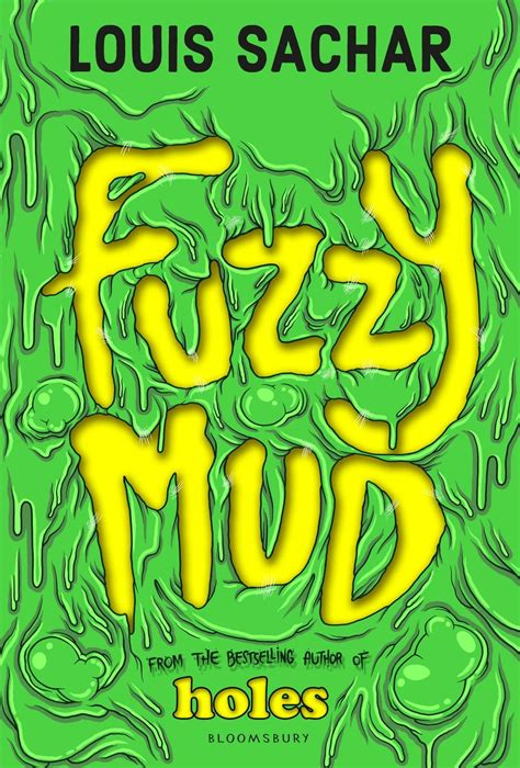 fuzzy mud loved holes fuzzy mud louis sachar s first book in four years is as thrilling as that
