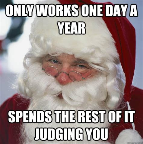 Judging Meme - only works one day a year spends the rest of it judging