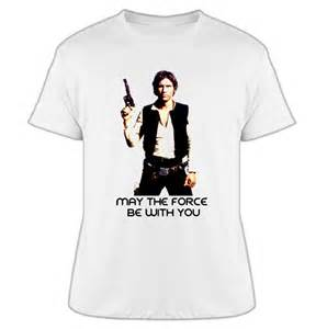 Harrison Ford T Shirt May The Be With You Han Harrison Ford Wars