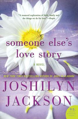 Someone A Novel someone else s story a novel by joshilyn jackson