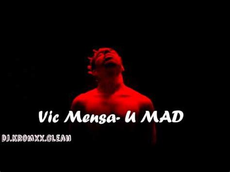 vic mensa u mad vic mensa u mad clean ft kanye west youtube
