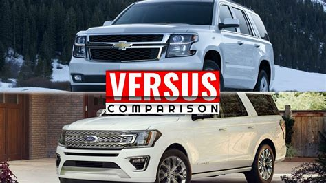 chevy tahoe vs ford expedition 2018 ford expedition vs chevy tahoe