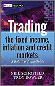 schofield buy sell trade trading the fixed income inflation and credit markets a