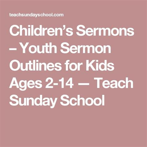 Sermon Outline For Youth by 25 Best Ideas About Youth Sermons On Children Church Lessons Bible Object Lessons