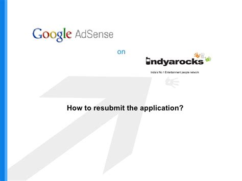adsense how to how to re submit your google adsense application on