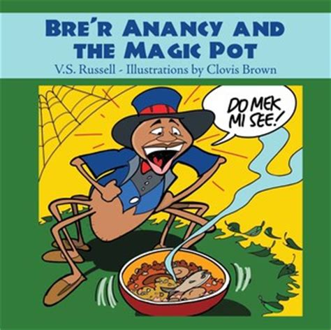 Author Of And The Magic L by Brer Anancy And The Magic Pot By V S Reviews