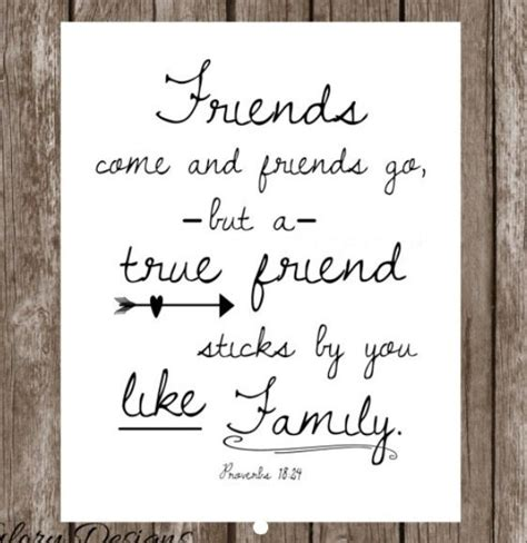 Bible Quotes About Friends And Family 187 friends come and friends go but a true friend sticks by