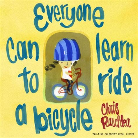 everyone can learn to ride a bicycle by raschka hardcover barnes noble 174