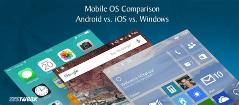 ios vs android comparison mobile os comparison android vs ios vs windows infographic