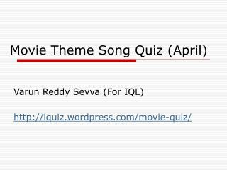 Film Theme Music Quiz | ppt answers to movie questions gandhi powerpoint
