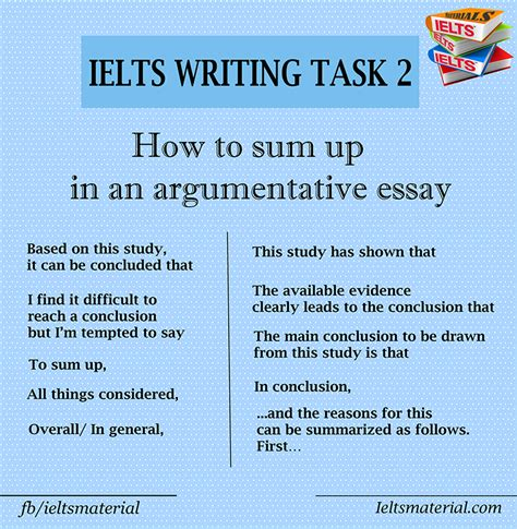 How To Write An Essay For Ielts by How To Sum Up In An Argumentative Essay In Ielts Writing Task 2