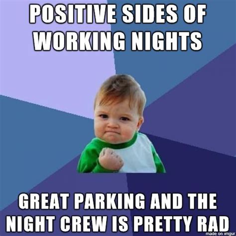 Night Shift Memes - story of an accidental night shift worker album on imgur