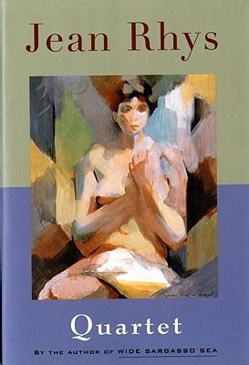 Quartet By Jean Rhys quartet by jean rhys reviews discussion bookclubs lists