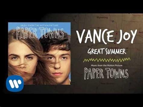 vance joy great summer lyrics vance joy music playlist