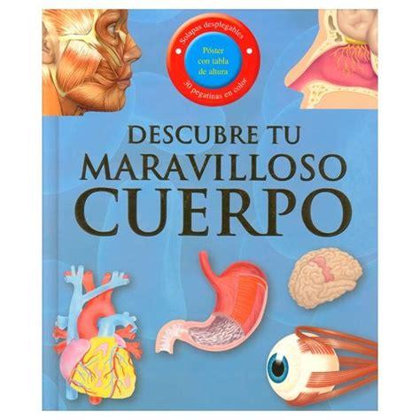 libro tu cuerpo conoce por descubre tu maravilloso cuerpo libros para ni 241 os ps
