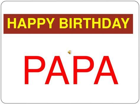 happy birthday papa design h a p p y b i r t h d a y papa