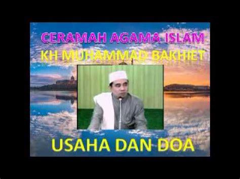 download mp3 ceramah guru bakhiet ceramah agama islam oleh kh muhammad bakhiet judul usaha