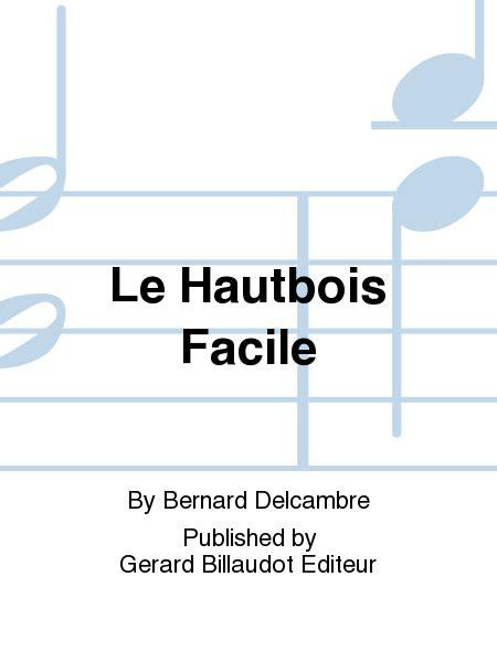 0043057934 le hautbois facile volume le hautbois facile sheet music by bernard delcambre