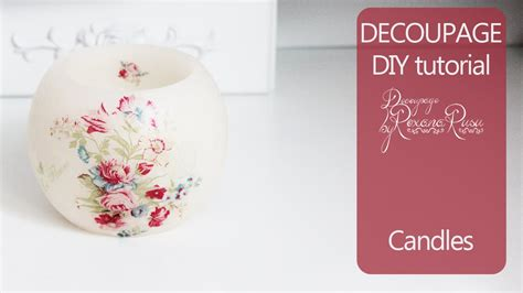 candele decoupage how to decoupage on candle candle decoupage diy candle