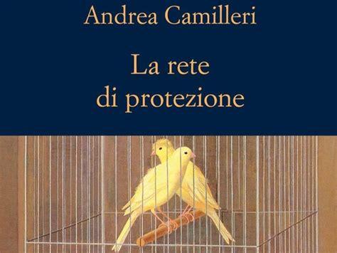 libro la rete di protezione la rete di protezione l ultimo montalbano fra sorriso e sospiri capitolo23