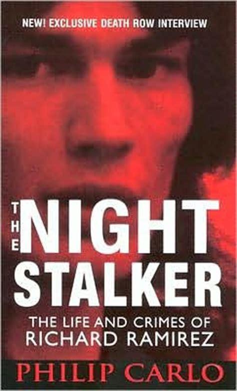 Bag Stalker Alert New Victims by The Stalker The And Crimes Of Richard Ramirez