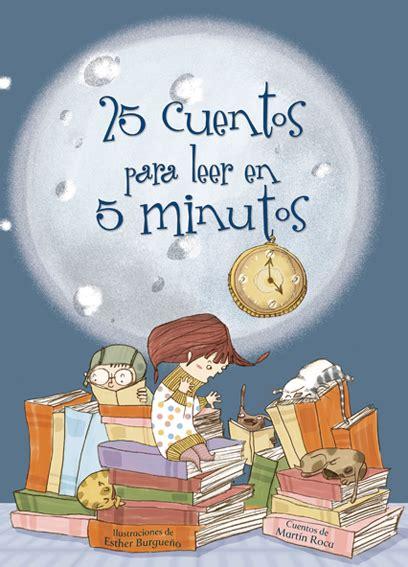 25 cuentos clasicos para avistamos cuento 25 cuentos para leer en 5 minutos