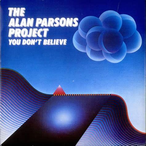 alan parsons project the best of alan parsons project you don t believe uk 7 quot vinyl record