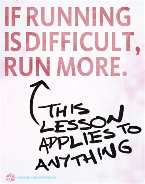 not your average runner why youã re not runner things 1072 if running is difficult run more