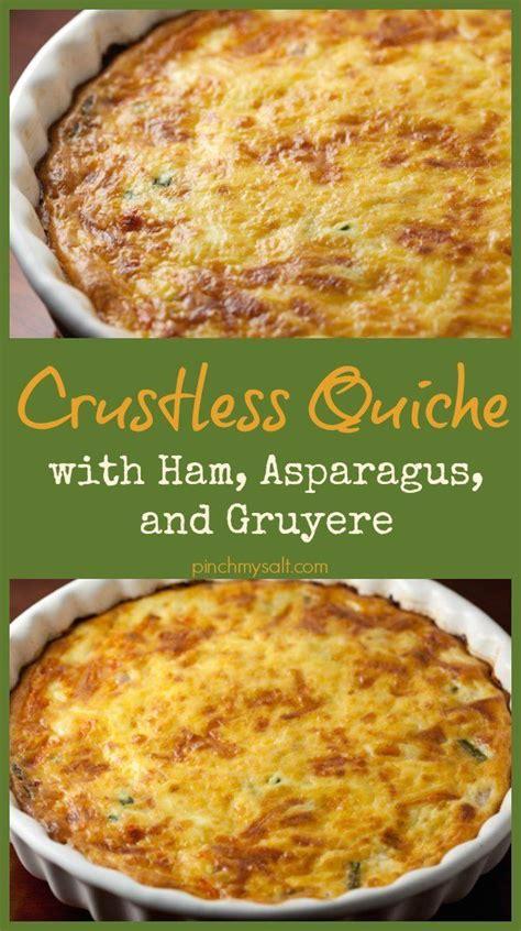 protein quiche crustless ham and asparagus quiche with gruyere cheese