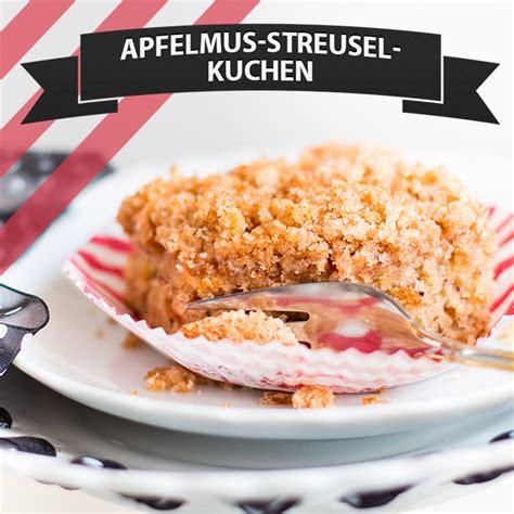 veganer kuchen mit apfelmus apfelmus streusel kuchen cake