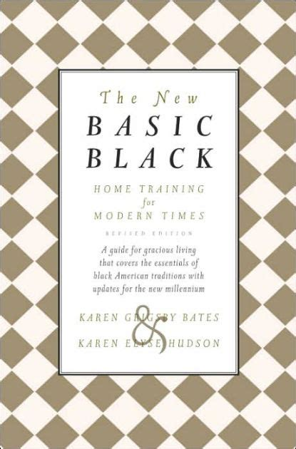 The New Basic Black Home Training For Modern Times By