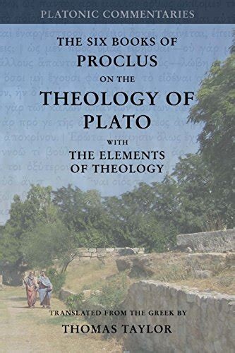theology of the in one hour books proclus on the theology of plato with the elements of