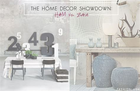 H M Home Decor by The Home Decor Showdown H M Vs Zara